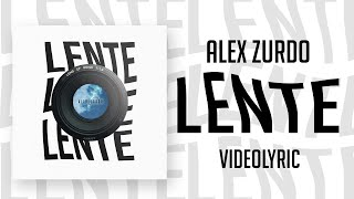 Alex Zurdo - Lente (Video Lyric) | #StayHome