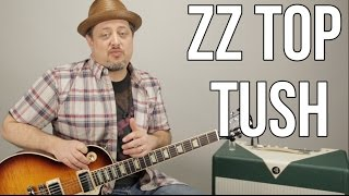 "How To Play ZZ Top ""Tush"" on Guitar - Blues Rock Guitar Lessons"