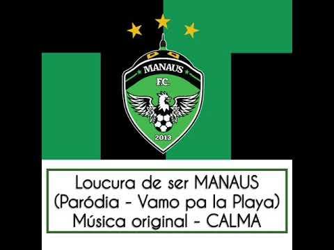 Loucura de Ser Manaus - Paródia de VAMO PA LA PLAYA - Música original: CALMA