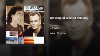Go West - The King of Wishful Thinking - Topic