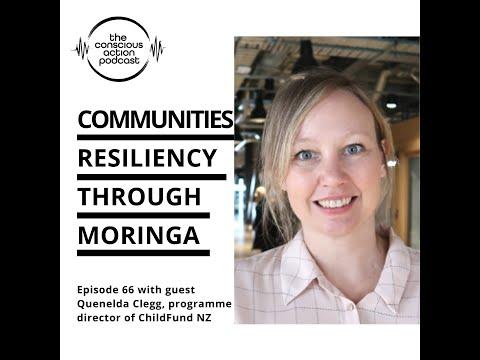 Communities resiliency through Moringa with Quenelda Clegg