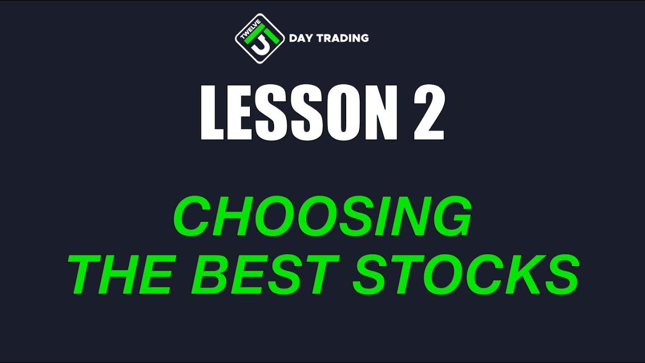Free Day Trading Course: (Lesson 2 of 9) The Best Stocks ...