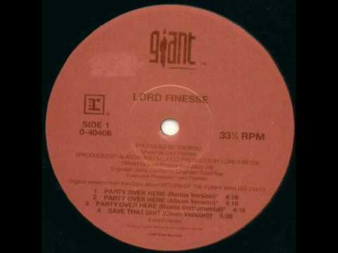Lord Finesse  Party Over Here Remix