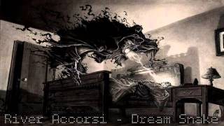 River Accorsi - Dream Snake (Free Download)