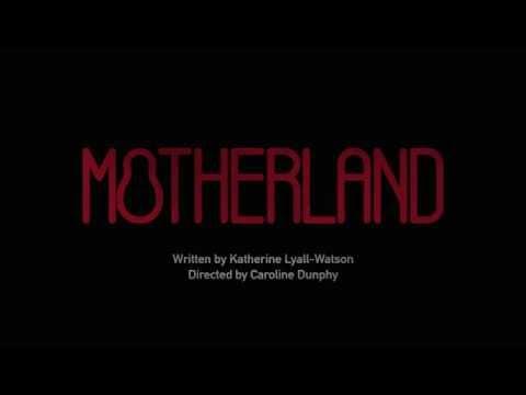 Motherland 2016 Trailer