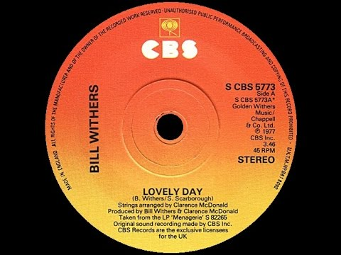[1977] Bill Withers • Lovely Day