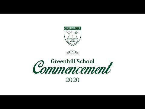 Greenhill School Commencement 2020