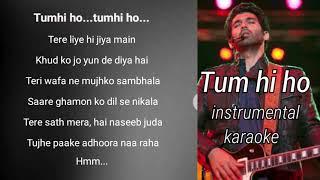 Tum hi ho karaoke|Instrumental karaoke|Tum hi ho| Aashiqui 2| karaoke|arijit singh| instrumental|