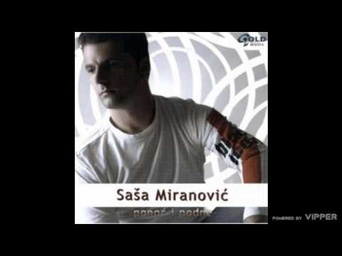 Sasa Miranovic - Ponoc i podne - (Audio 2004)