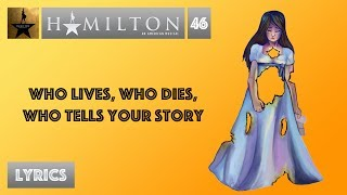 #46 Hamilton - Who Lives, Who Dies, Who Tells Your Story [[M...