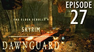 Skyrim: Dawnguard Walkthrough in 1080p, Part 27: The Ruins under Castle Volkihar (in 1080p HD)
