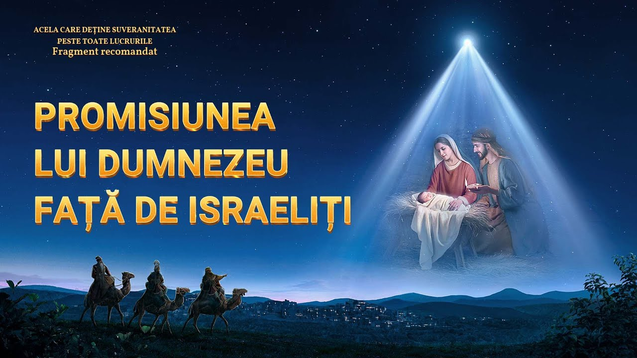 """Documentarului """"Acela care deține suveranitatea peste toate lucrurile"""" Fragment 9 - Promisiunea lui Dumnezeu față de israeliți"""