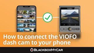 Setting up your VIOFO A129 Pro using VIOFO App | BlackboxMyCar