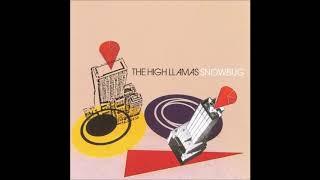 The High Llamas - Hoops Hooley