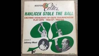 """Havlicek Stole The Ball - Exciting Highlights of Celtic Championship Play-offs 1956-57 - 1965-66"""