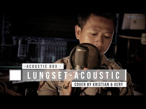 Lungset - Acoustic Cover by Christian & Very