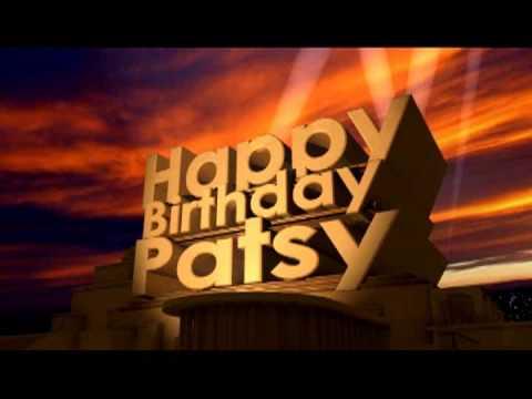 Happy Birthday Patsy Youtube