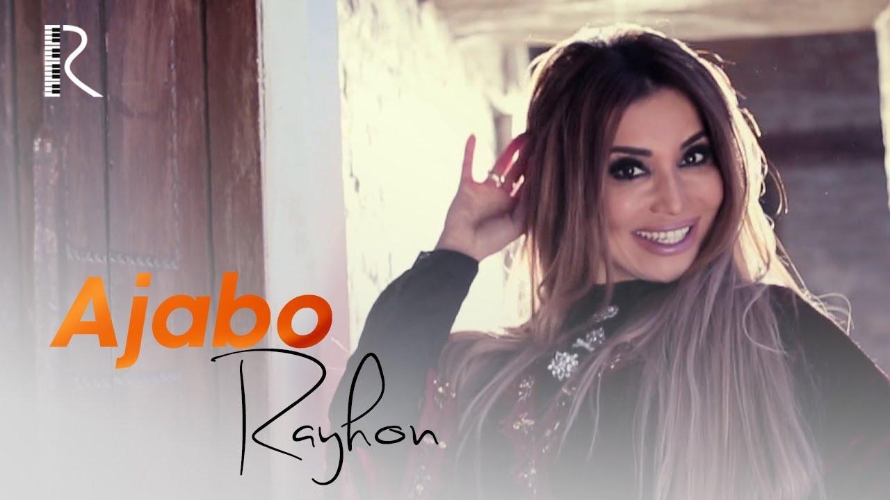 Rayhon - Ajabo (Official Music Video) 2018