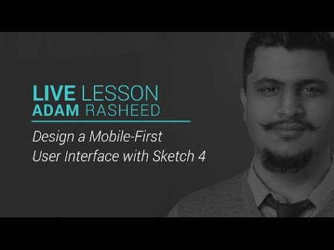Live Lesson: Mobile First UI Design with Sketch 40
