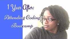 Life After | 1 Year After Coding Bootcamp