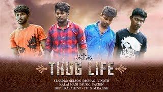 Engineering Life || Thug Life - New Tamil Short Film 2018