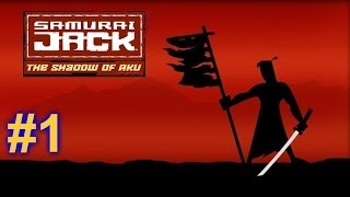 Samurai Jack: The Shadow of Aku Walkthrough HD - Part 1