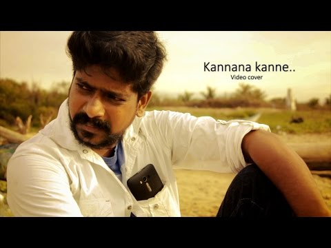 Nanum Rowdy dhan - kannana kanne (HD Video Cover) - Anirudh - Sean roldan,Vignesh shivan