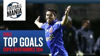 Chile Top Goals - Copa Libertadores 2014