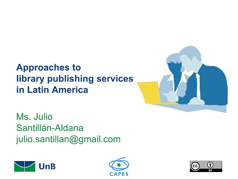 Approaches to library publishing services in Latin America