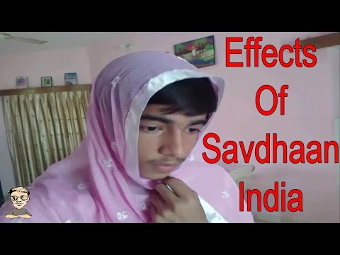 LoL Vines - *Effects Of Savdhaan India*