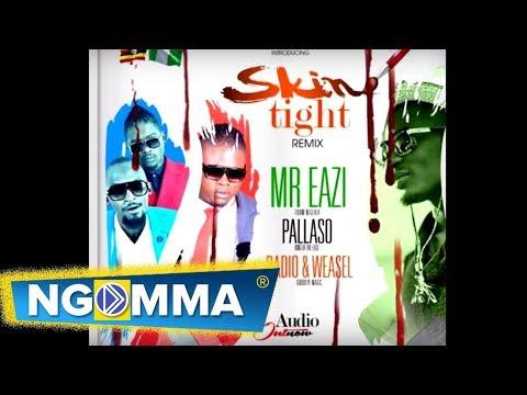 Mr Eazi ft Pallaso | Radio & Weasel - SKIN TIGHT Remix
