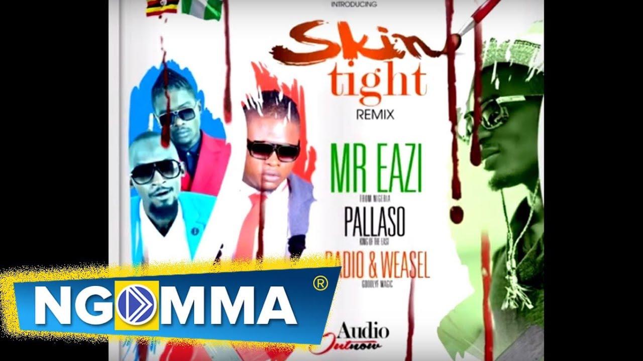 Download Mr Eazi ft Pallaso | Radio & Weasel - SKIN TIGHT Remix