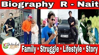 R Nait Biography | Family | Struggle | Life Story | Music Carrier | Bachlor | Unlimited gyan