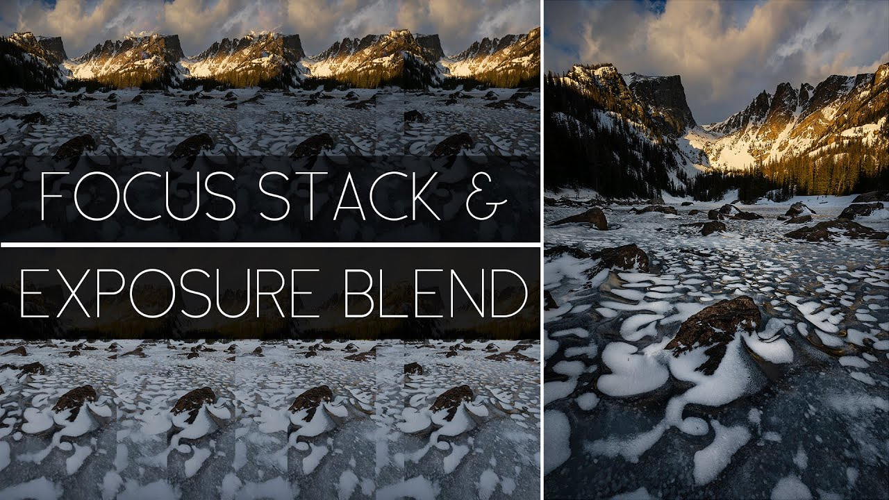 How to Focus Stack and Exposure Blend the Same Image