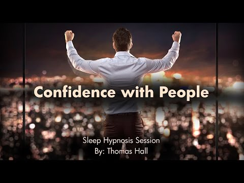 Confidence With People - Sleep Hypnosis Session - By Thomas
