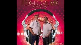 ITEX LOVE MIX 2011-2014  BY DEEP DAREK