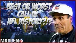 Best or Worst Call in Madden NFL History?