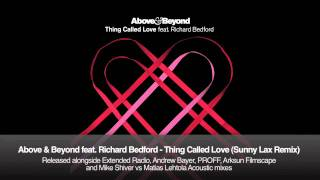 Above & Beyond feat. Richard Bedford - Thing Called Love (Sunny Lax Remix)