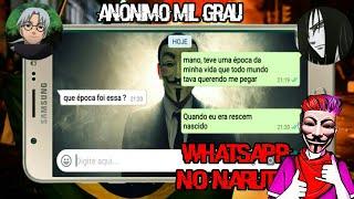 Whatsapp no Naruto~Anonimo Mil Grau