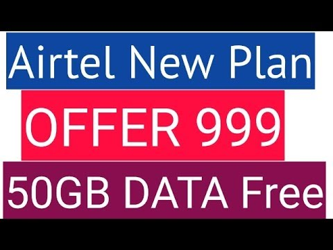 airtel-new-plan-offer-|-50gb-data-unlimited-calling-at-rs-999