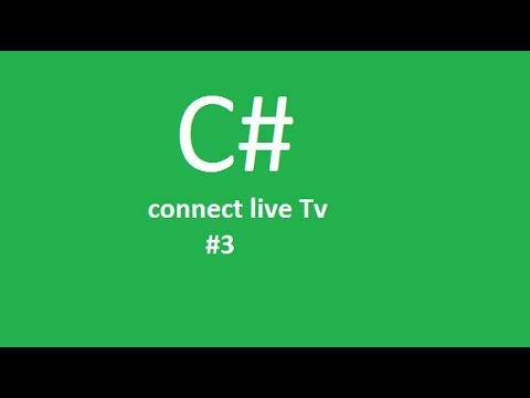 [C#] Live Tv / Canlı Tv Yapımı