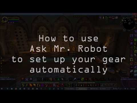 How To Use Ask Mr Robot-World Of Warcraft-One Button Change Warcraft Gear With Equipment Manger 2017
