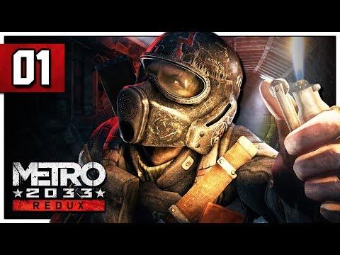 Let's Play Metro 2033 Redux Part 1 - Post Apocalyptic Underground Moscow - PC Gameplay