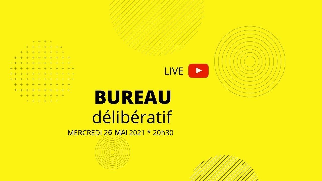 Bureau délibératif du 26 mai 2021