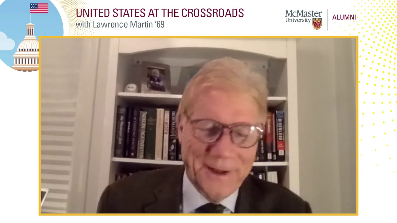Image for United States at the Crossroads with Lawrence Martin '69 webinar