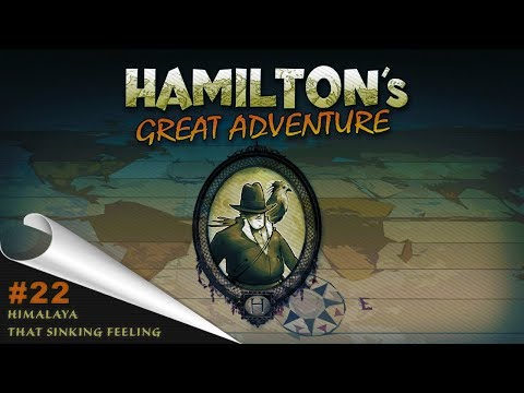 Hamilton's Great Adventure - (PC FULL HD) - Himalaya - That Sinking Feeling Part 22/No comments