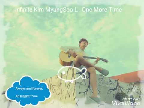 [IWTPY OST] 인피니트 Infinite Kim MyungSoo L- One More Time (final episode ver.)