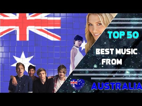 Best Artists /Singers from Australia with their songs [TOP 50]