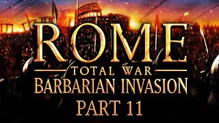 Rome: Total War - Barbarian Invasion - Part 11 - Attack of the Huns