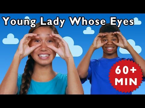 Young Lady Whose Eyes and More | Nursery Rhymes from Mother Goose Club!
